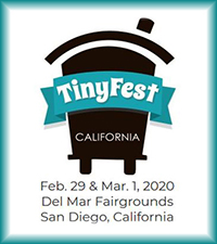 TinyFest 2020 February 29-March1 San Diego, California. Del Mar Fairgrounds